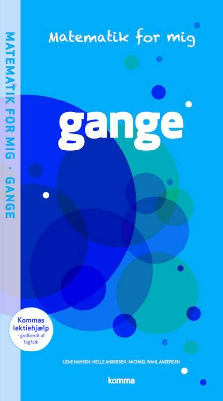 Gange· af Michael Wahl Andersen, Helle Andersen og Lene Hansen