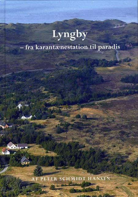 Lyngby - fra karantænestation til paradis af Peter Schmidt Hansen
