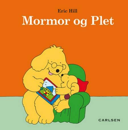 Mormor og Plet af Eric Hill