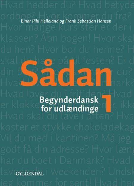 Sådan 1 af Frank Sebastian Hansen og Einar Helleland