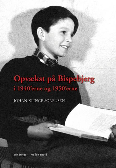 Opvækst på Bispebjerg i 1940'erne og 1950'erne af Johan Klinge Sørensen