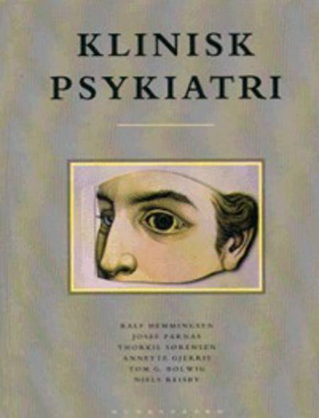 Klinisk psykiatri af Erik Simonsen, Josef Parnas, Kristian Rokkedal, Birte Yding Glenthøj og Annamaria Giraldi m.fl.
