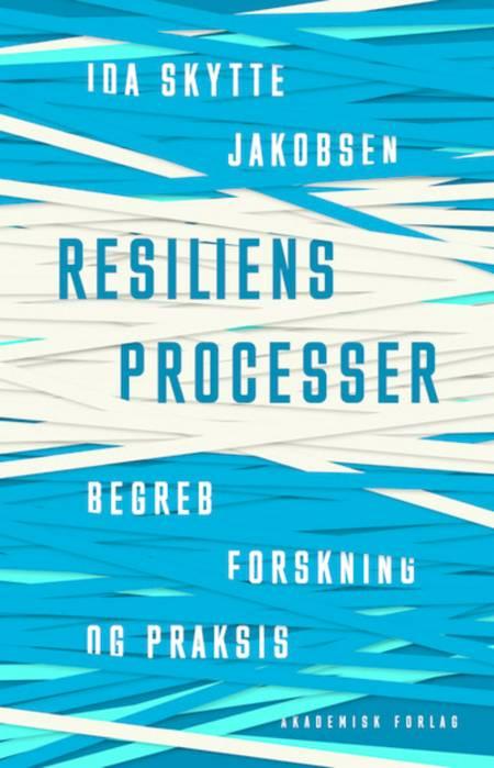 Resiliensprocesser af Ida Skytte Jakobsen