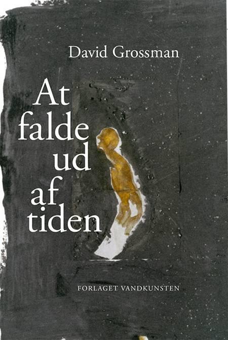 At falde ud af tiden af David Grossman