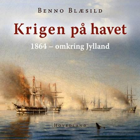 Krigen på havet af Benno Blæsild