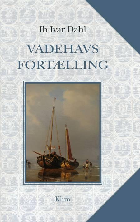 Vadehavsfortælling af Ib Ivar Dahl