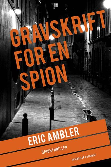 Gravskrift for en spion af Eric Ambler