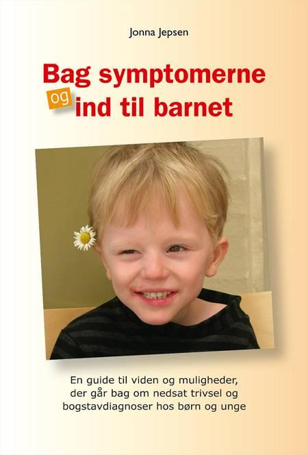 Bag symptomerne og ind til barnet af Jonna Jepsen