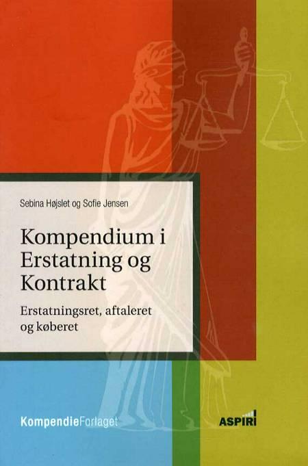 Kompendium i Erstatning og kontrakt af Sofie Jensen og Sebina Harder