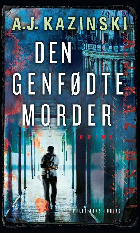 Den genfødte morder af Jacob Weinreich, Anders Rønnow Klarlund og A. J. Kazinski m.fl.