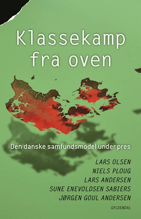 Klassekamp fra oven af Jørgen Goul Andersen, Lars Olsen og Lars Andersen m.fl.