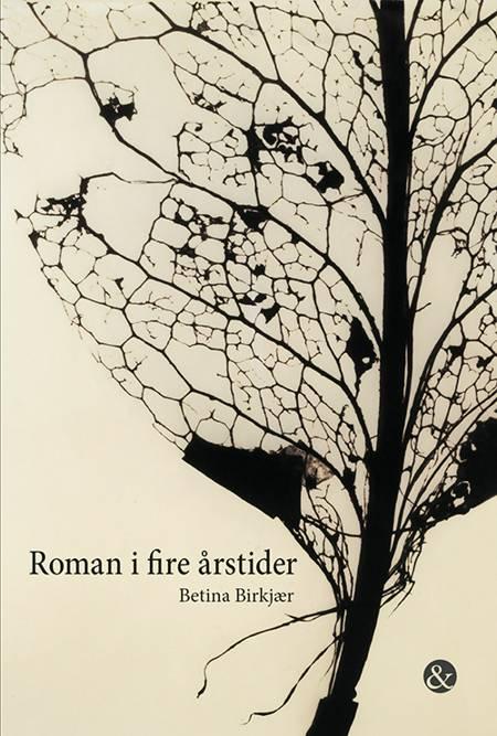 Roman i fire årstider af Betina Birkjær
