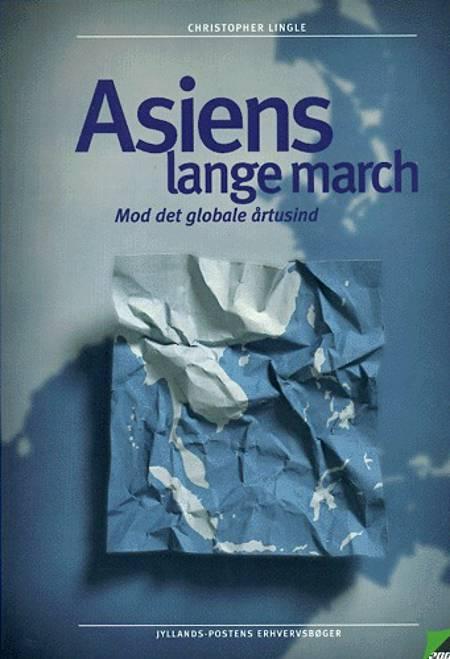 Asiens lange march af Christopher Lingle