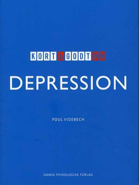 Kort & godt om depression af Poul Videbech