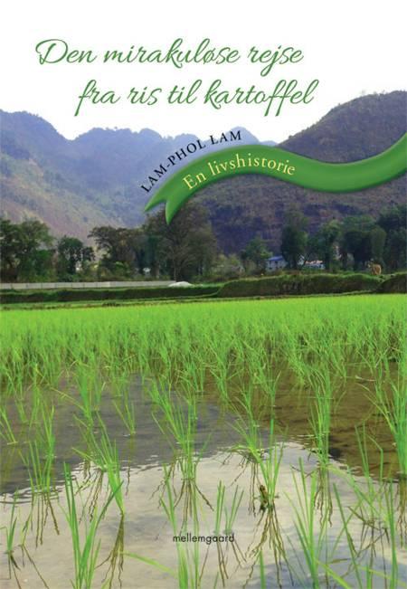 Den mirakuløse rejse fra ris til kartoffel af Lam-Phol Lam