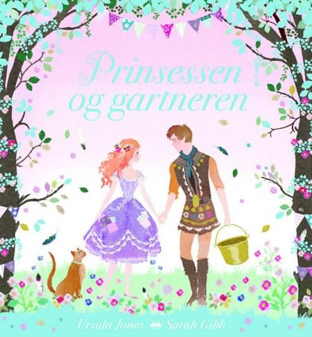 Prinsessen og gartneren af Ursula Jones