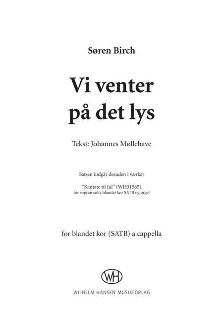 Vi venter på det lys af Johannes Møllehave og Søren Birch