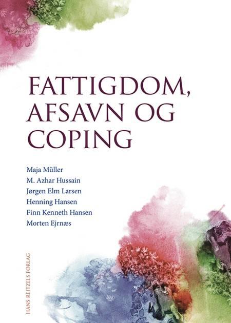 Fattigdom, afsavn og coping af Jørgen Elm Larsen, Maja Müller og M. Azhar Hussain m.fl.