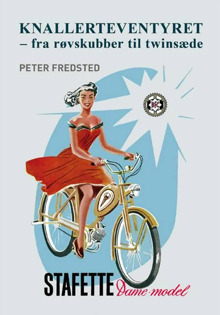 Knallerteventyret af Peter Fredsted