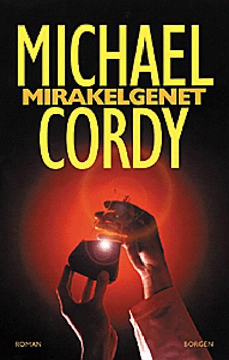 Mirakelgenet af Michael Cordy