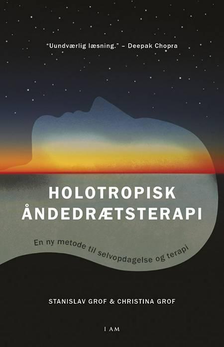 Holotropisk åndedrætsterapi af Christina Grof og Stanislav Grof