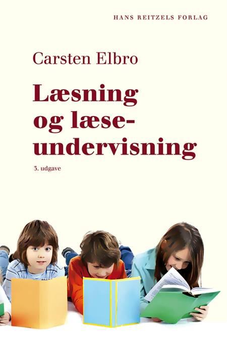 Læsning og læseundervisning af Carsten Elbro