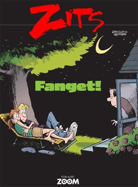 Zits: Fanget! af Jim Borgman og Jerry Scott