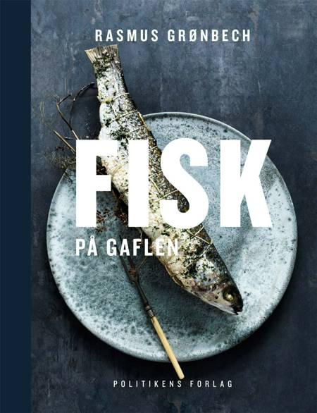 Fisk på gaflen af Rasmus Grønbech