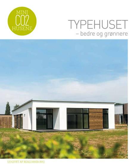 Typehuset - bedre og grønnere af Birgitte Kleis