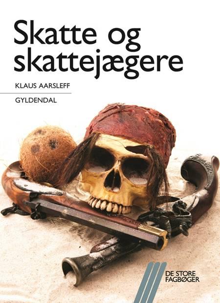 Skatte og skattejægere af Klaus Aarsleff