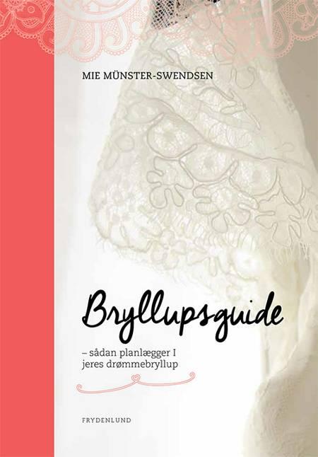 Bryllupsguide af Mie Münster-Swendsen