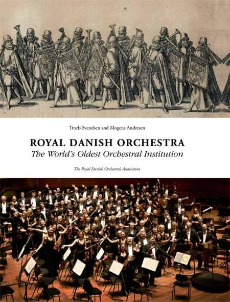 Royal Danish Orchestra af Mogens Andresen og Troels Svenden