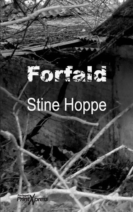 Forfald af Stine Hoppe