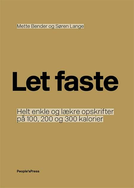 Let faste af Søren Lange og Mette Bender