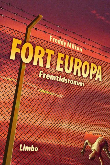 Fort Europa af Freddy Milton