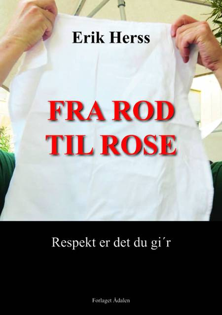 Fra rod til rose af Erik Herss