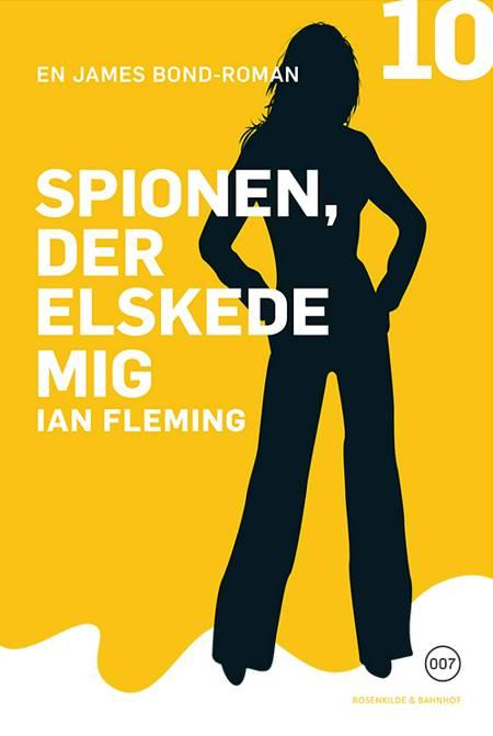 Spionen der elskede mig af Ian Fleming