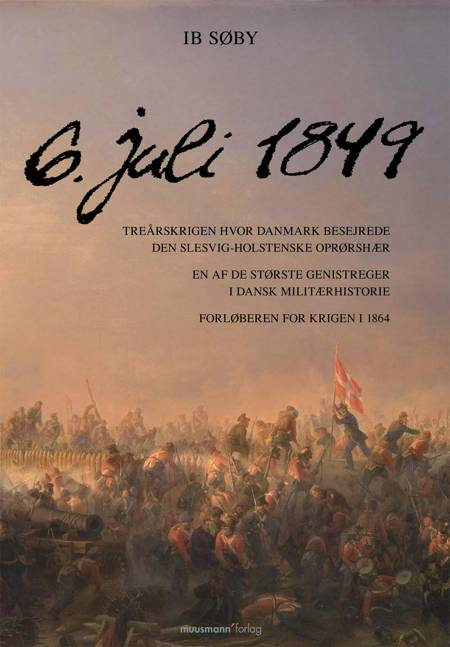 6. juli 1849 af Ib Søby