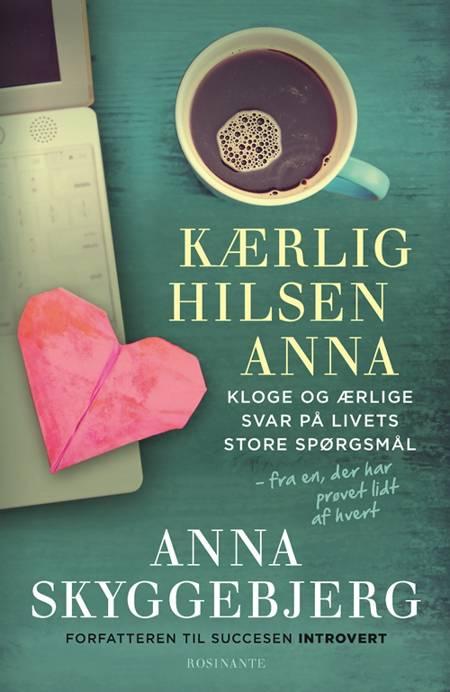 Kærlig hilsen Anna af Anna Skyggebjerg