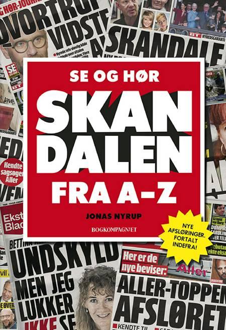 Se og Hør skandalen af Jonas Nyrup