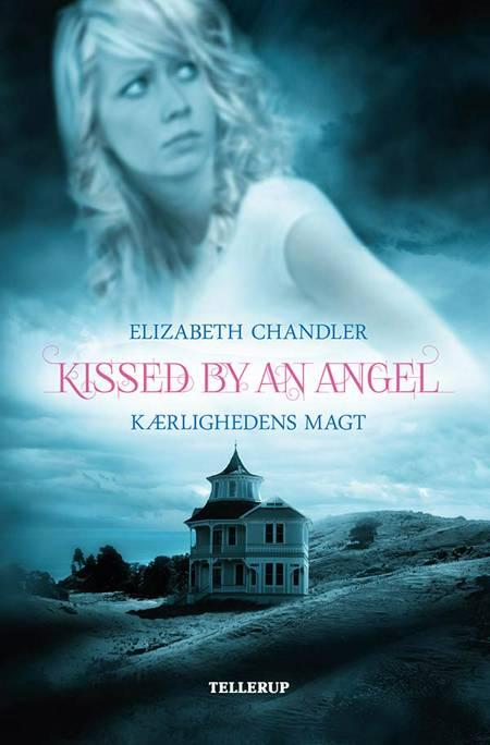 Kærlighedens magt af Elizabeth Chandler