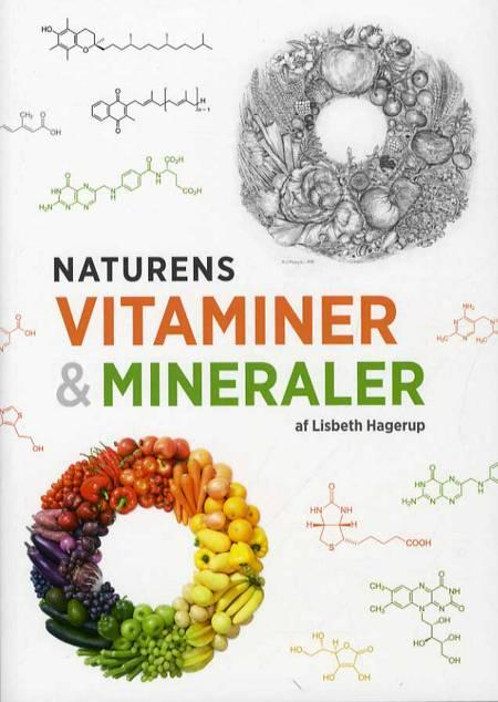 Naturens vitaminer og mineraler af Lisbeth Hagerup