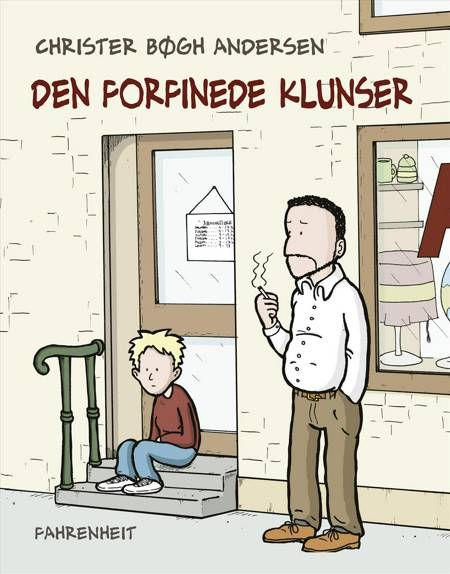 Den forfinede klunser af Christer Bøgh Andersen