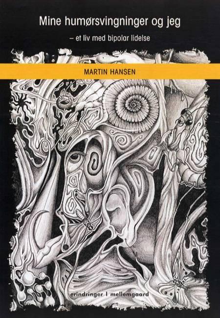 Mine humørsvingninger og jeg af Martin Hansen