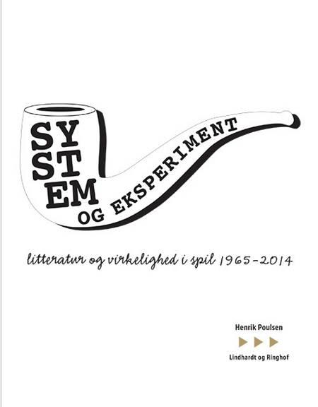 System & eksperiment af Henrik Poulsen