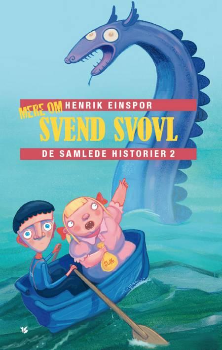 Mere om Svend Svovl af Henrik Einspor