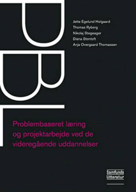 PBL af Nikolaj Stegeager, Thomas Ryberg og Jette Egelund Holgaard m.fl.