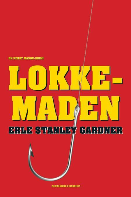 Lokkemaden af Erle Stanley Gardner
