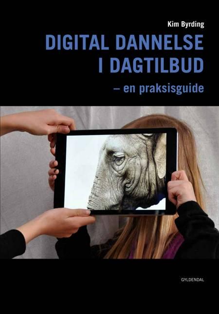 Digital dannelse i dagtilbud af Kim Byrding