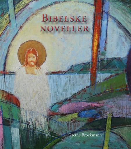 Bibelske noveller af Grethe Brockmann